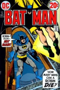 "BATMAN #246--""How Many Ways Can a Robin Die ?"""