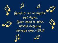 Rhythm & Rhyme...