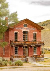 The Old Hotel in Town -- Bannack, Montana...