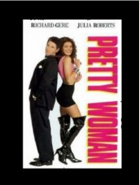 THEME:  Movies  Pretty Woman