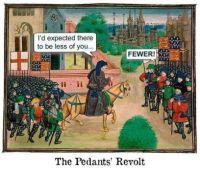 The pedants' revolt