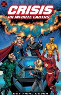 Crisis on Infinite Earths Not Final Cover