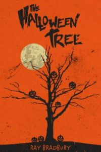 The Halloween Tree by Ray Bradbury