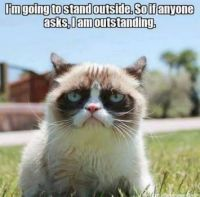 I am standing outside