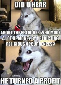 Did you hear about the preacher