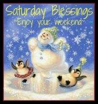 Good Morning - Saturday Blessings!