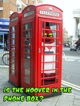 Is the Hoover in the Phone Box?