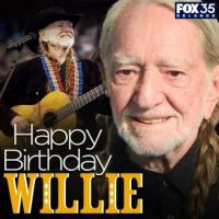 Happy Birthday, Willie ~ 88 years old