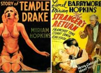 The Story of Temple Drake and Stranger's Return ~ 1933