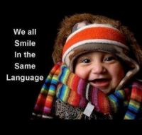 Smile... and the whole world smile at you!!