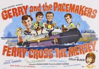 FERRY CROSS THE MERSEY - 1965 POSTER - GERRY & THE PACEMAKERS, CILLA BLACK