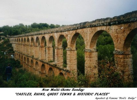 "New Multi[Themes Sunday: ""Castles, Ruins, Ghost Towns & Historic Places""  Lots of great stuff to see.  ENJOY"