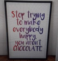 Thought for the Day           Everybody loves CHOCOLATE
