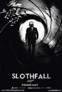 Friday Movie Release: SLOTHFALL