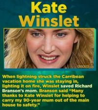 14 Famous Actors Who Have Straight-Up Saved A Life - Kate Winslet
