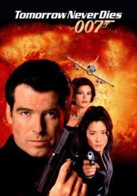 JAMES BOND 007--TOMORROW NEVER DIES !