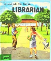Themes Vintage illustrations/pictures -I  want to be a Librarian