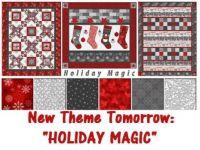 "New Theme Tomorrow: ""Holiday Magic""  ENJOY THE WEEK!!  Love & hugs to my friends."