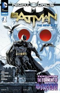 "BATMAN V0L.2 ANNUAL #1--""The Torment of Mr. Freeze !"""