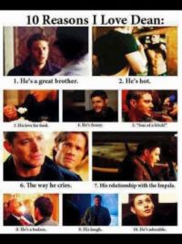 10 Reasons To Love Dean Winchester