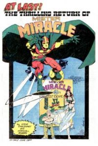 AT LAST !  THE THRILLING RETURN OF MISTER MIRACLE
