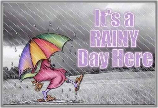 Its a rainy day