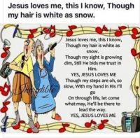 Jesus loves me  for Seniors
