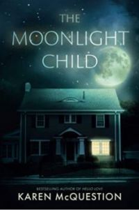 The Moonlight Child by Karen McQuestion  (Author)