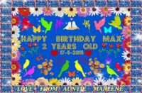 ==   HAPPY  2ND   BIRTHDAY   MAX  ==