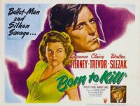 Born To Kill - 1947
