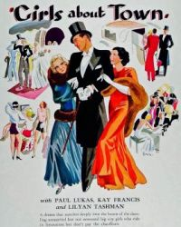 GIRLS ABOUT TOWN - 1931 POSTER PAUL LUKAS, KAY FRANCIS