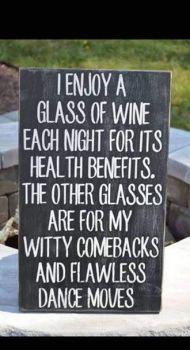 Enjoy a glass of wine each night....