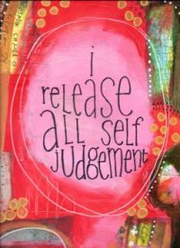 i release all self judgement