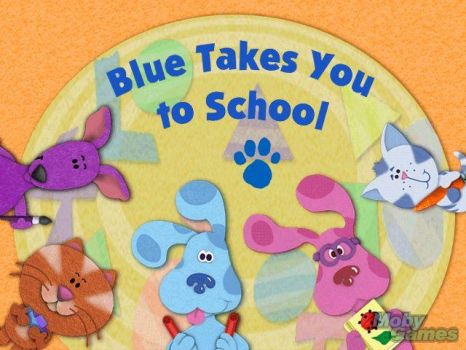 Blue Takes You to School!