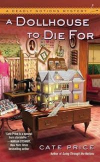 """""""A Doll House To Die For"""" By Cate Price"""