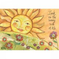 Look on the sunny side of life
