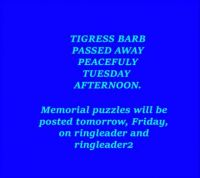 Tigress Barb  Rest In Peace