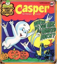 """Casper """"Where Do You Hide In A Haunted House?"""" story record"""