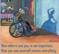 How you see youself means everything.