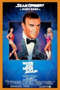 JAMES BOND 007--NEVER SAY NEVER AGAIN !