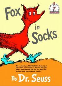 Fox in Socks - Dr. Seuss