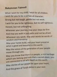 Good Wishes .. all faiths have sayings wishing 'good' on the world.. here are words on that line from the Babylonian Talmud.  See comments below.