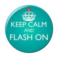 Keep calm and Flash on!