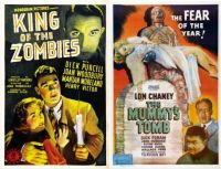 King of the Zombies ~ 1941 and The Mummy's Tomb ~ 1942