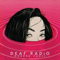 Deaf Radio - Modern Panic (Album Cover)