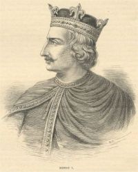Henry I King of England (b. 1068 - d. 1135)
