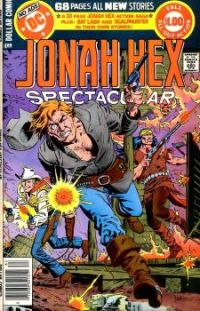 JONAH HEX SPECTACULAR featuring BATLASH and SCALPHUNTER !