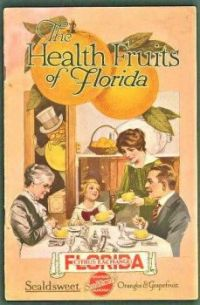 Themes Vintage ads - Health Fruits of Florida