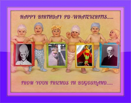 Happy Birthday, PD-Whateveritis!.......