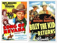 Song of Nevada ~ 1944 and Billy the Kid Returns ~ 1938